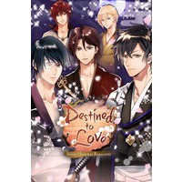 Image of Destined to Love: Ikemen Samurai Romances